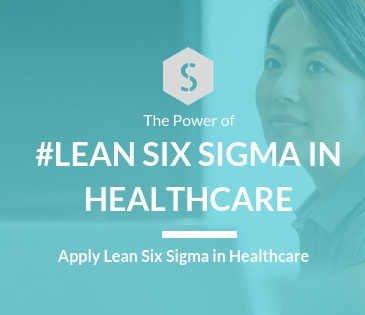 Certified Lean Six Sigma in Healthcare