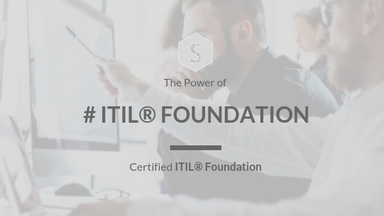 Certified ITIL® Foundation