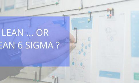 Lean… ou Lean Six Sigma ?