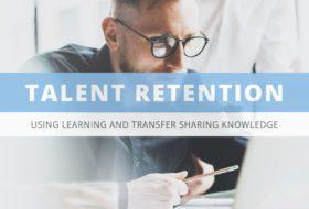 Rétention des Talents : pourquoi faut il favoriser la formation et la transmission de savoir.